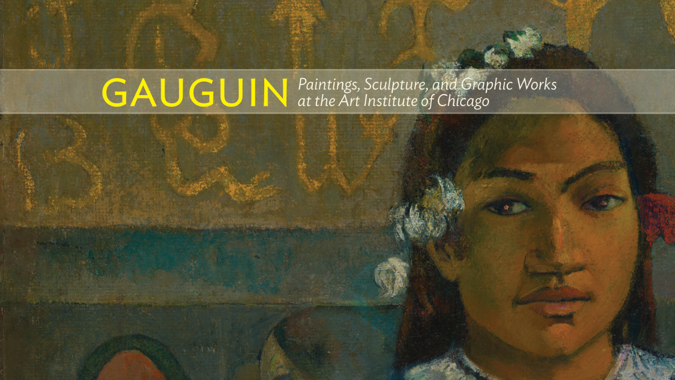 Gaugin at the Art Institute of Chicago