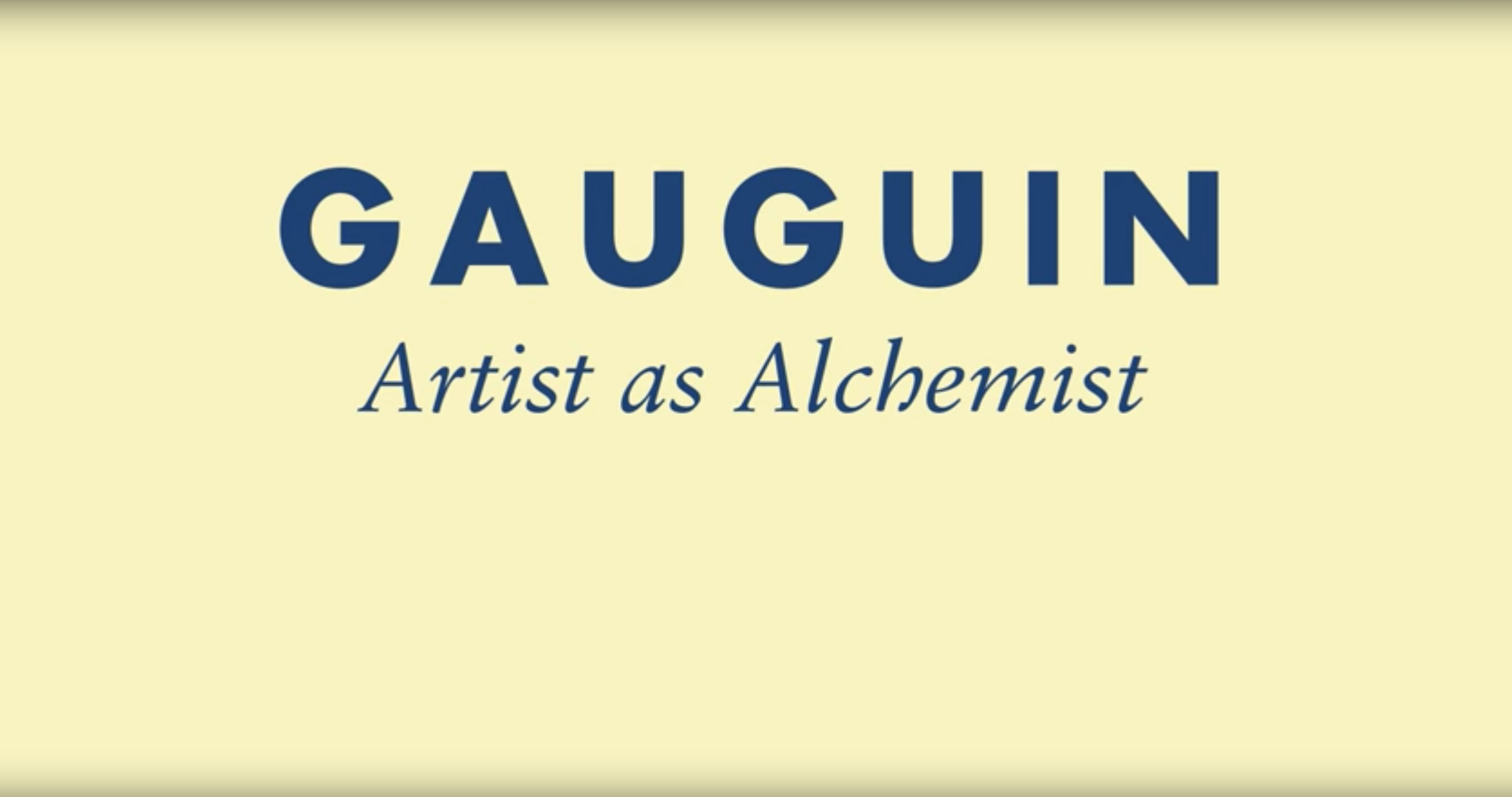 Gauguin Artist As Alchemist Video