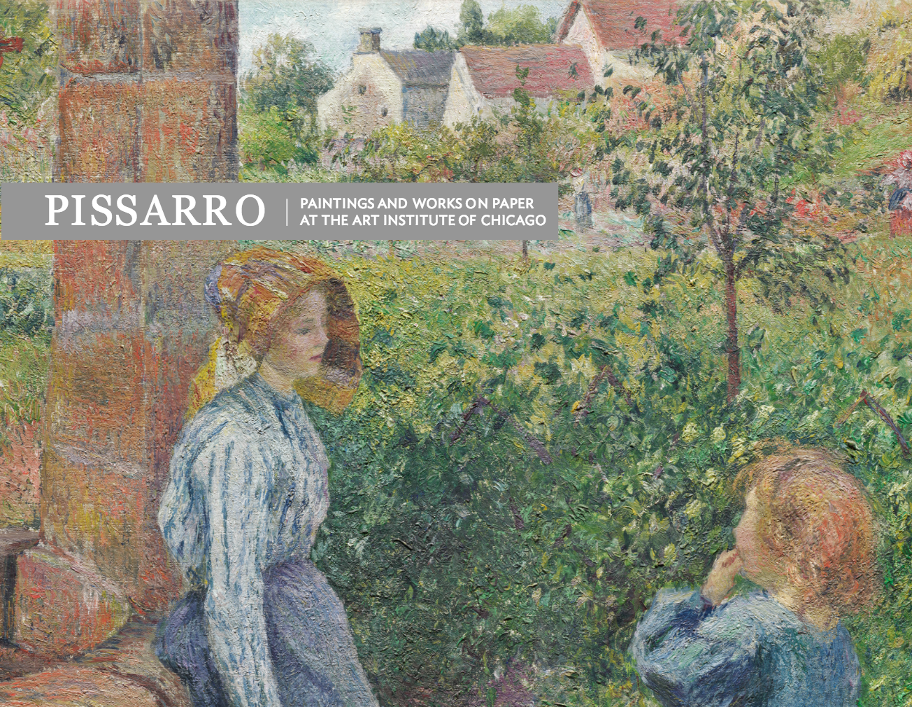 Pissarro Paintings and Works on Paper at the Art Institute of Chicago