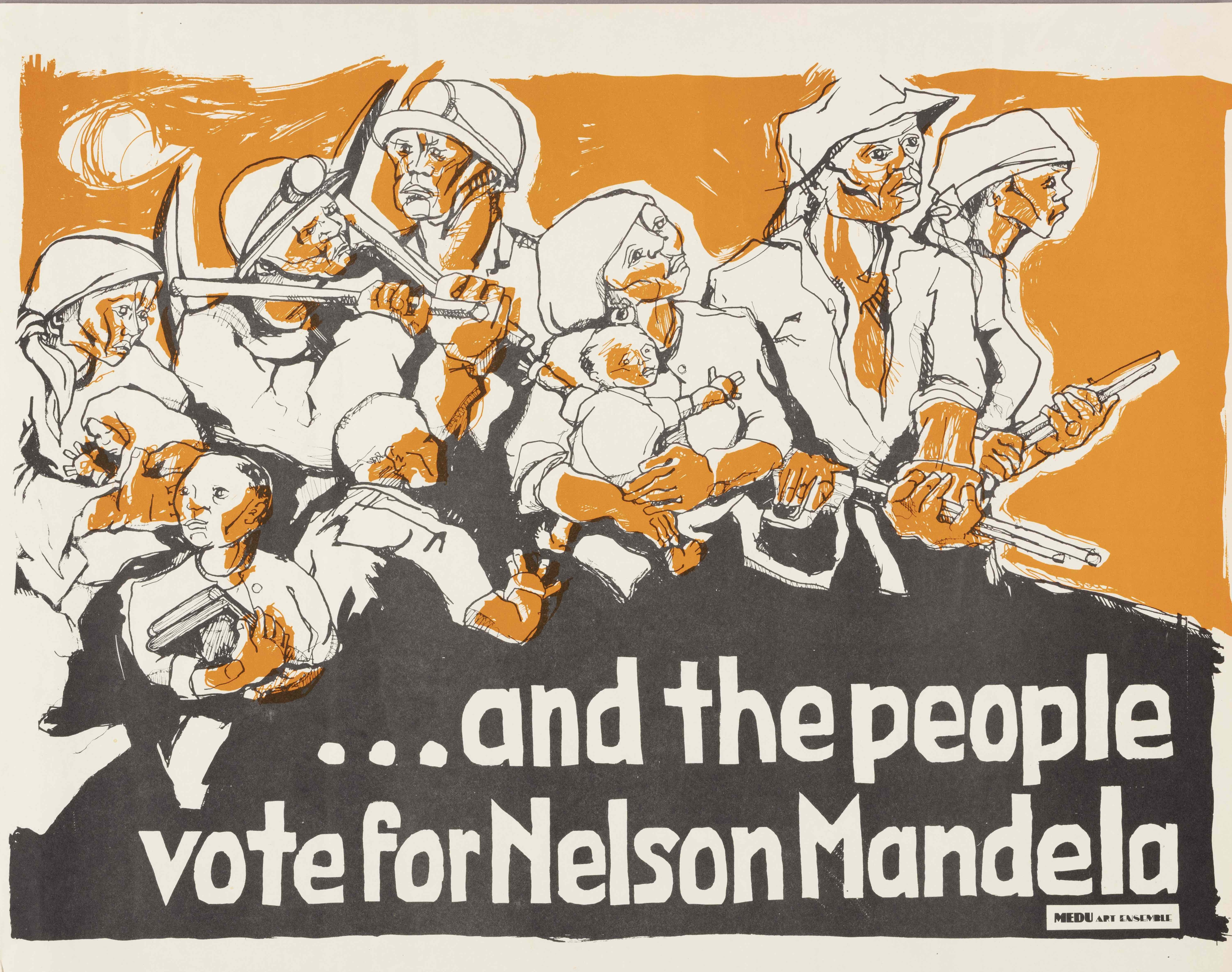 """A black, white, and orange poster with the words """"...and the people vote for Nelson Mandela."""""""
