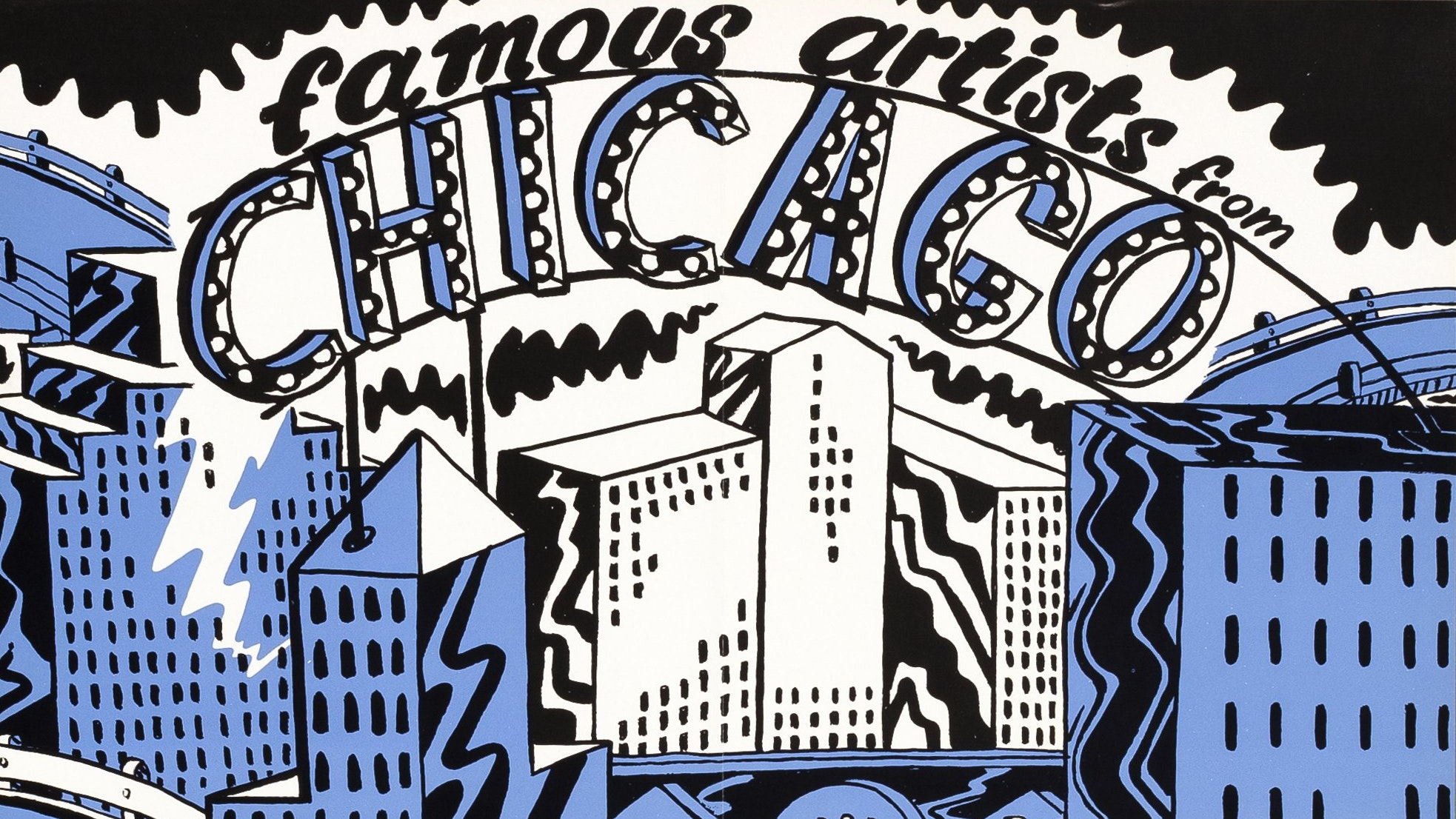 "Blue poster with white and black accents depicting buildings with the text ""Famous Artists from Chicago"" at the top"