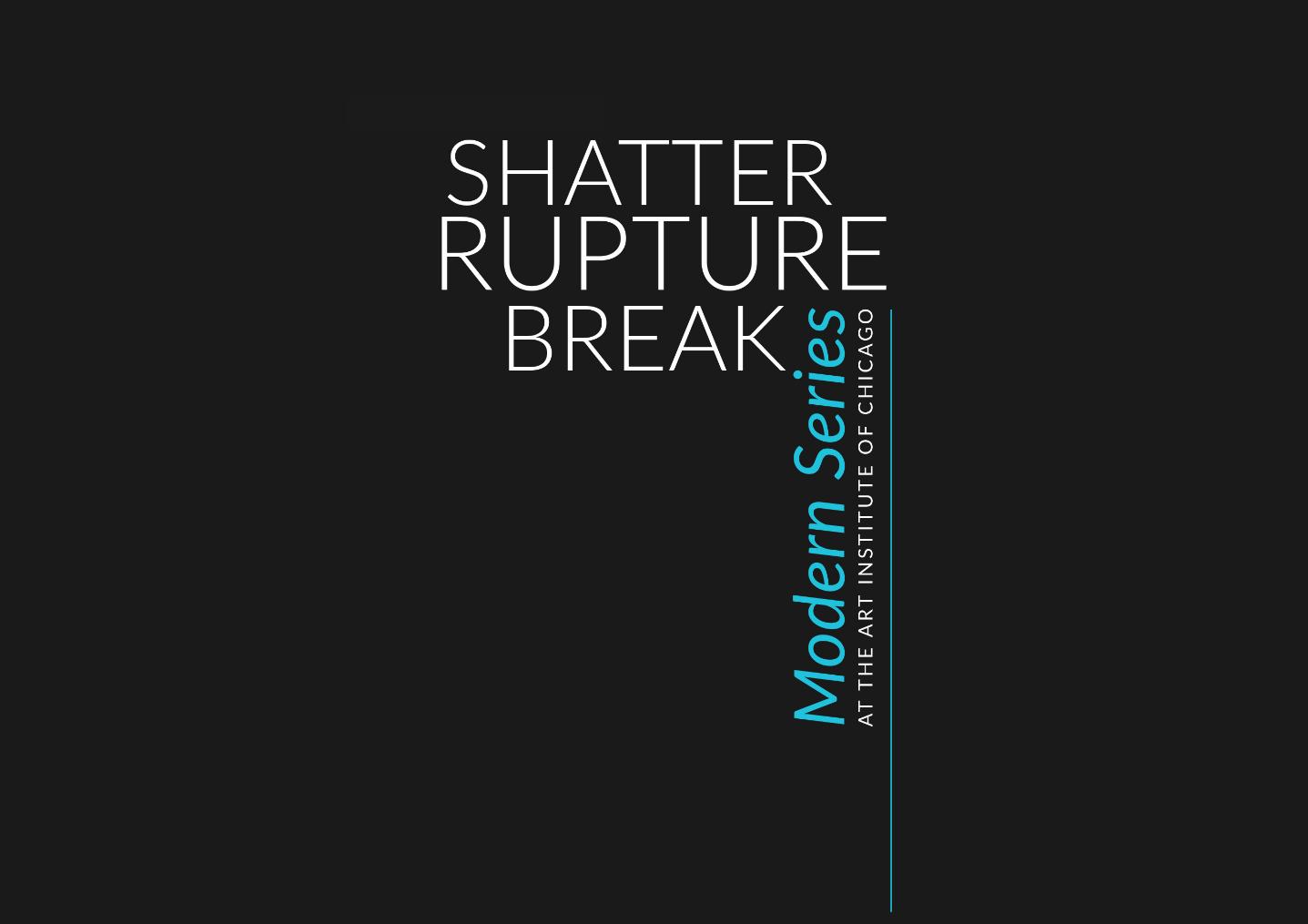 Shatter Rupture Break