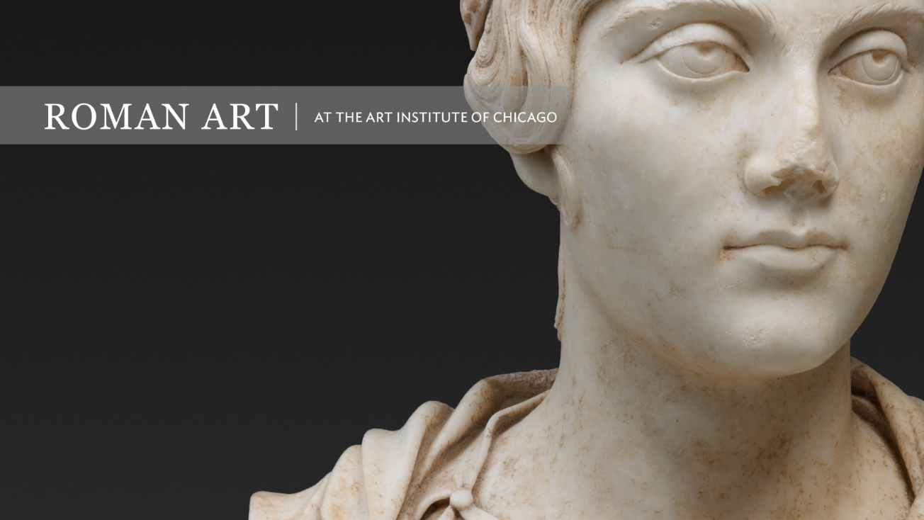 Roman Art at the Art Institute of Chicago