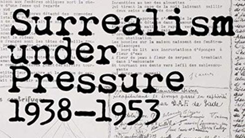 Surrealism Under Pressure